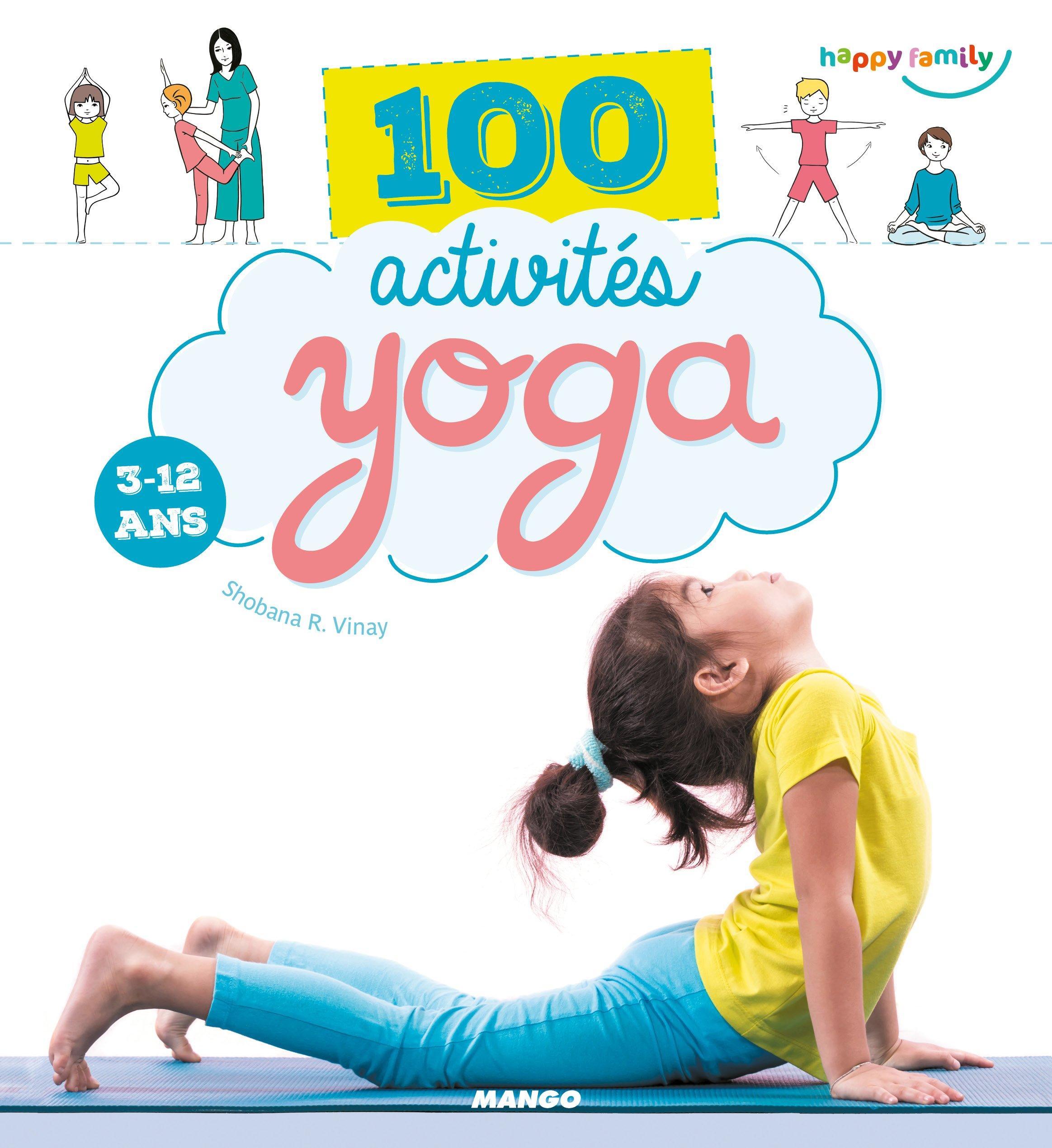 100 activités yoga 3-12 ans: 9782317017490: Amazon.com: Books