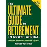 The Ultimate Guide to Retirement in South Africa (2nd edition)