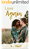 Love Again: A Second Chance At Love Story (BWWM)