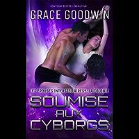 Soumise aux Cyborgs (Les Épouses Interstellaires: la Colonie t. 1)