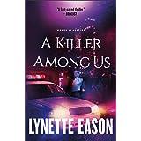 A Killer Among Us: A Novel (Women of Justice Book 3)