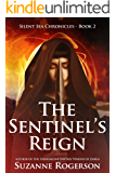 The Sentinel's Reign: Silent Sea Chronicles - Book 2