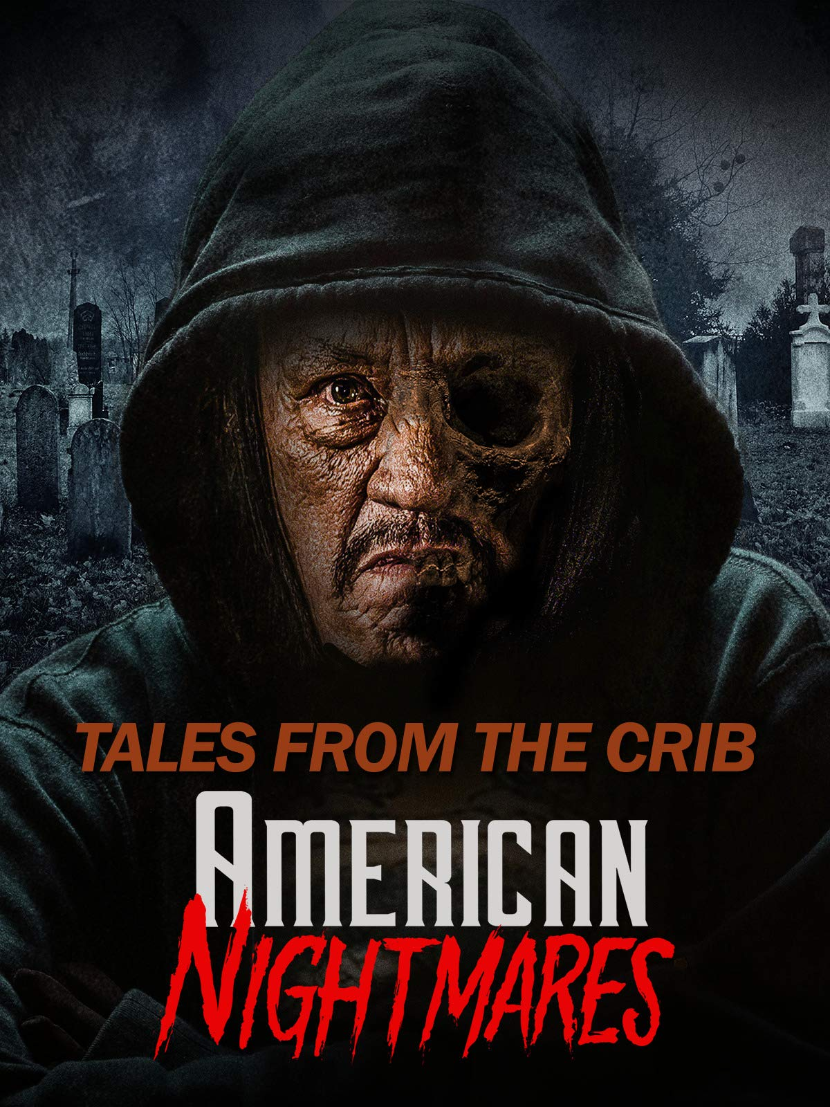 Tales from the Crib: American Nightmares