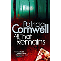 All That Remains (Scarpetta 3)
