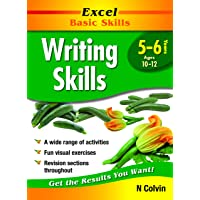 Excel Basic Skills Workbook: Writing Skills Years 5-6