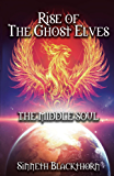 Rise of The Ghost Elves (Middle Soul)