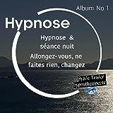 Hypnose et séance nuit: Hypnose 1