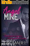 Angel Mine (Mine Series Book 1)