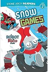 Snow Games (Robot and Rico) Kindle Edition