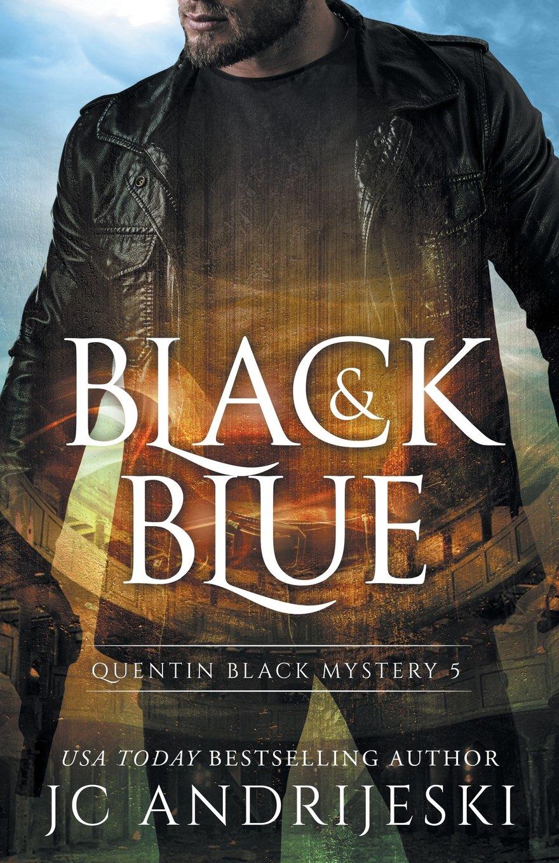 Black And Blue: Quentin Black Shadow Wars (Quentin Black Mystery) (Volume 5) pdf epub
