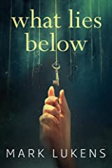 What Lies Below Kindle Edition