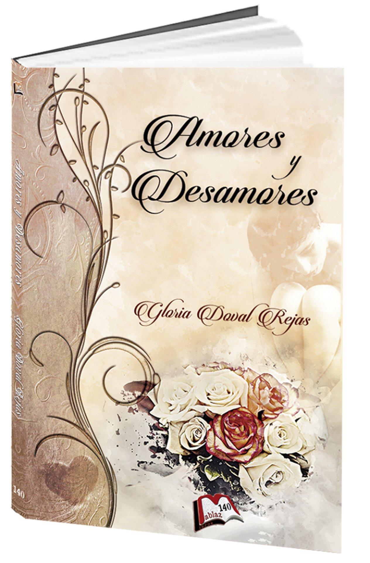 Amores y desamores (Libros Mablaz nº 140)