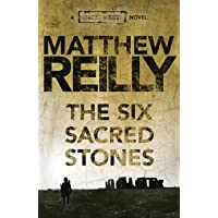 The Six Sacred Stones: A Jack West Jr Novel 2