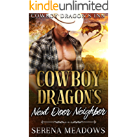Cowboy Dragon's Next Door Neighbor: (Cowboy Dragon's Inn)