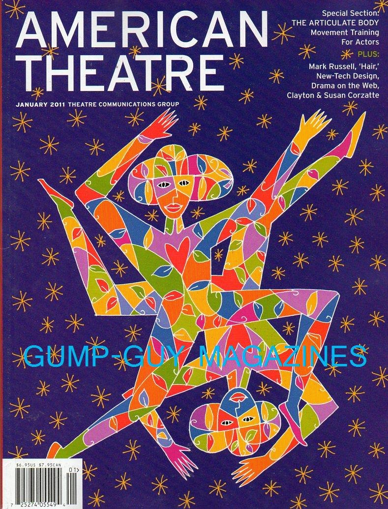 American Theatre 2011 Magazine SPECIAL SECTION: THE ARTICULATE BODY, MOVEMENT TRAINING FOR ACTORS ebook