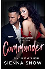 Commander (Politics of Love Book 3) Kindle Edition