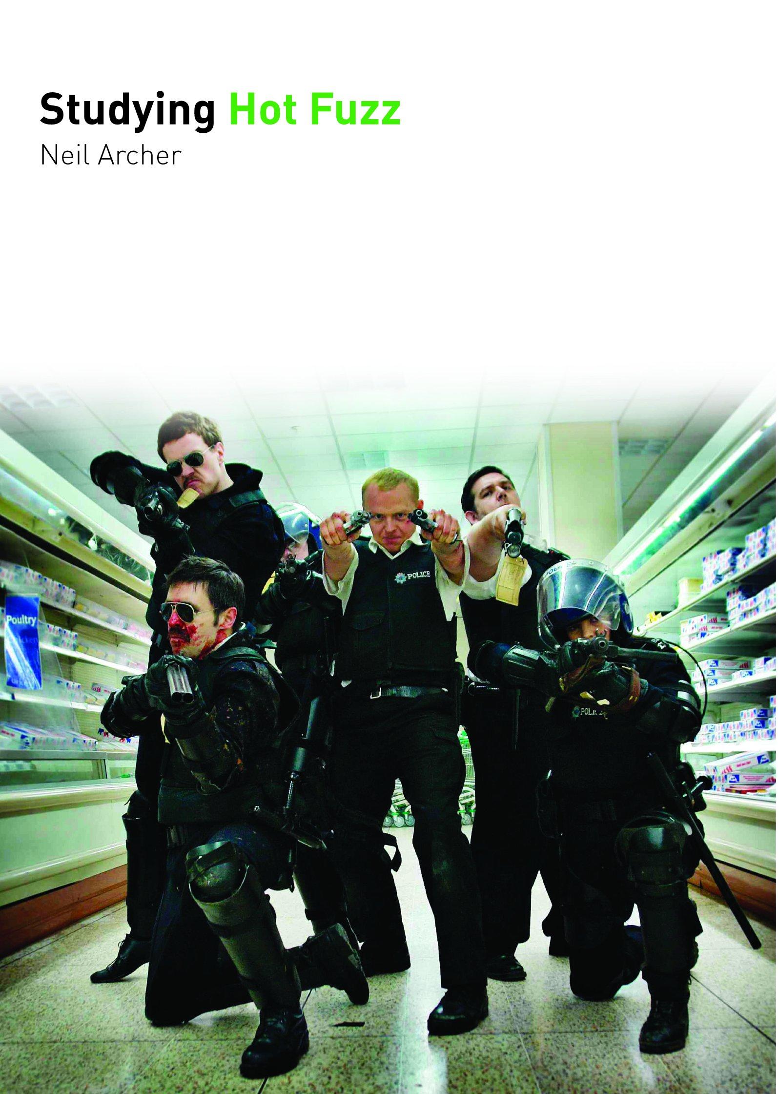 Download Studying Hot Fuzz (Studying Films) pdf epub