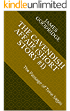 The Cavendish Affair (short story #1) : The Passage of Time Sagas