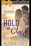 Hold Me Close (Happy Endings Resort Series Book 13)