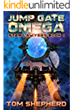 Jump Gate Omega (Star Lawyers Book 1)