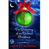 I'm Dreaming of an Undead Christmas (Half Moon Hollow series Book 9)