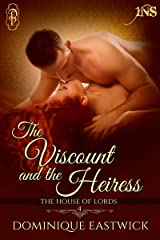 The Viscount and the Heiress (House of Lords Book 4)