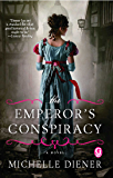The Emperor's Conspiracy (Regency London Series Book 1)
