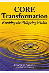 Core Transformation: Reaching the Wellspring Within Kindle Edition