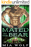 Mated to the Bear: A Paranormal Romance (Bear Caves Book 1)