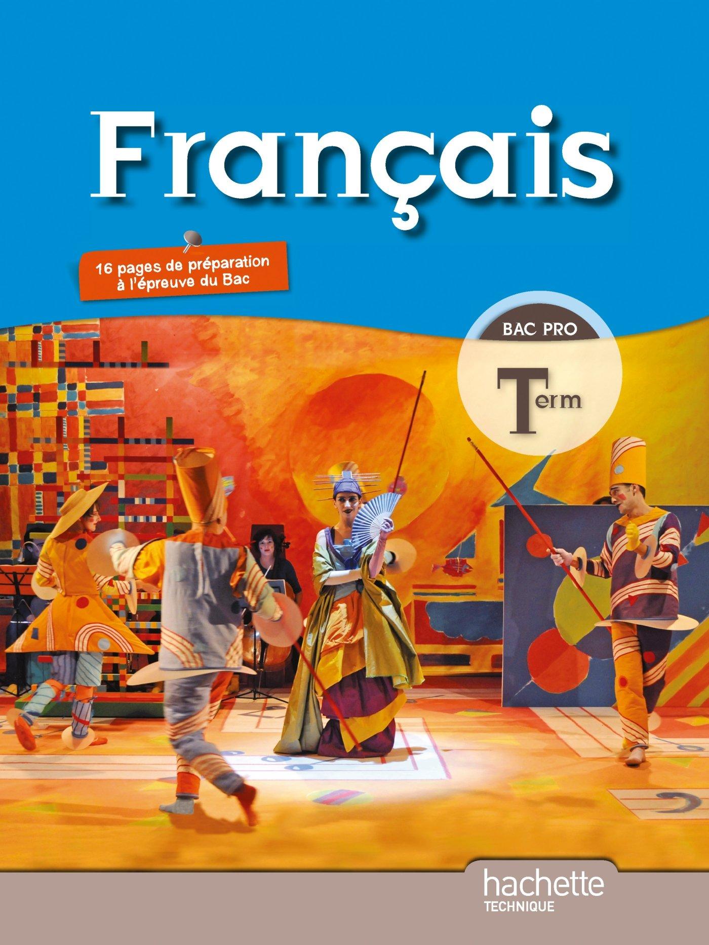 Francais Bac Pro Tle Caroline Bourdelle Adeline Clogenson