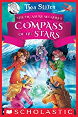 The Compass of the Stars (Thea Stilton and the Treasure Seekers #2) Kindle Edition