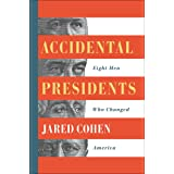 Accidental Presidents: Eight Men Who Changed America