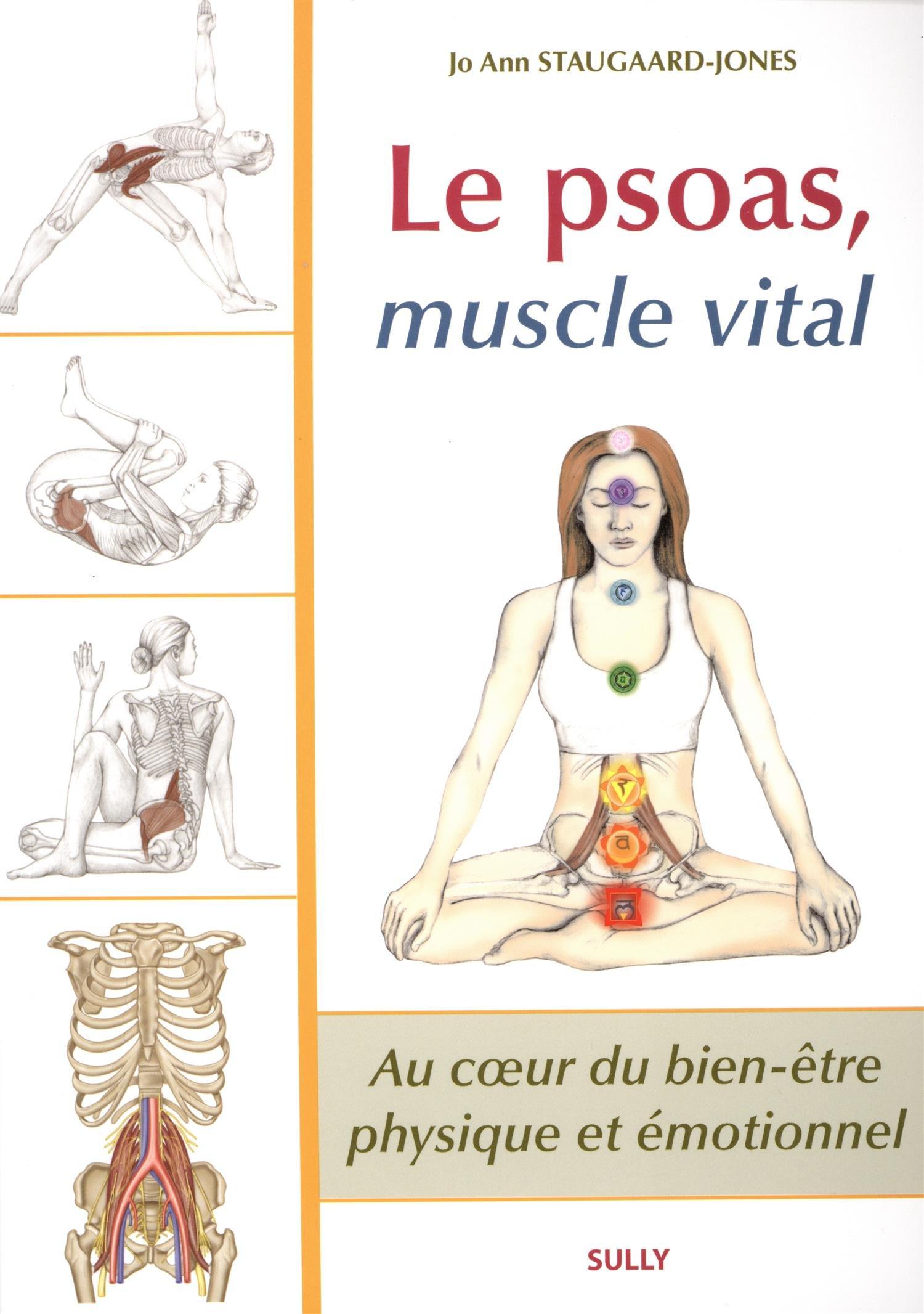 Le psoas, muscle vital: Amazon.de: Jo Ann Staugaard-Jones ...