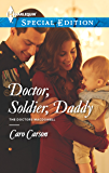 Doctor, Soldier, Daddy (The Doctors MacDowell Book 1)