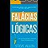 Crescimento pessoal: As 59 falácias lógicas mais poderosas com exemplos e descrições de fácil compreensão: Aprenda a ganhar cada argumento usando e abusando da lógica