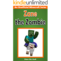 Diary of Zane the Zombie (An Unofficial Minecraft Book)