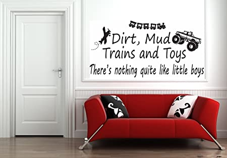 Dirt, Mud Trains and Toys Decal Vinyl wall art stickers Vinyl Decor Quote lettering sayings kitchen sport home decor