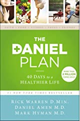The Daniel Plan: 40 Days to a Healthier Life Kindle Edition