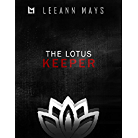 The Lotus Keeper (The Lotus Series Book 1) (English Edition)