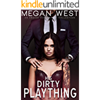 His Dirty Plaything: Domination and Submission Collection