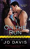On the Run (Sugarland Blue Novel Book 4)