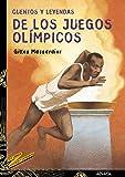 Cuentos y leyendas de los Juegos Olímpicos (Literatura Juvenil (A Partir De 12 Años) - Cuentos Y Leyendas)