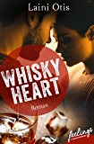 Whisky Heart: Roman