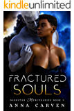 Fractured Souls (Darkstar Mercenaries Book 3)