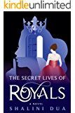 The Secret Lives of Royals