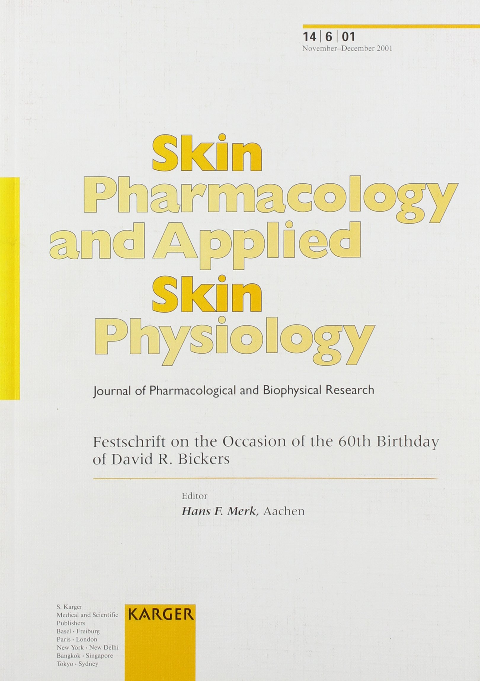 Festschrift on the Occasion of the 60th Birthday of David R. Bickers (Special Issue: Skin Pharmacology and Applied Skin Physiology 2001, 6) pdf epub