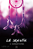La meute - Tome 4 - Sensations (Collection Bloody) (French Edition)