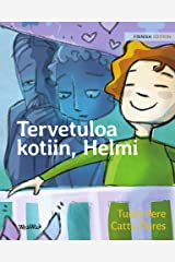 Tervetuloa kotiin, Helmi: The Finnish edition of Welcome Home, Pearl Kindle Edition