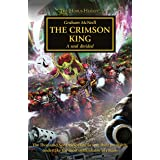 The Crimson King (The Horus Heresy Book 44)