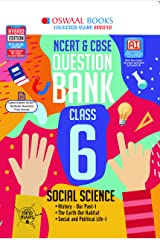 Oswaal NCERT & CBSE Question Bank Class 6, Social Science (For 2021 Exam) Kindle Edition